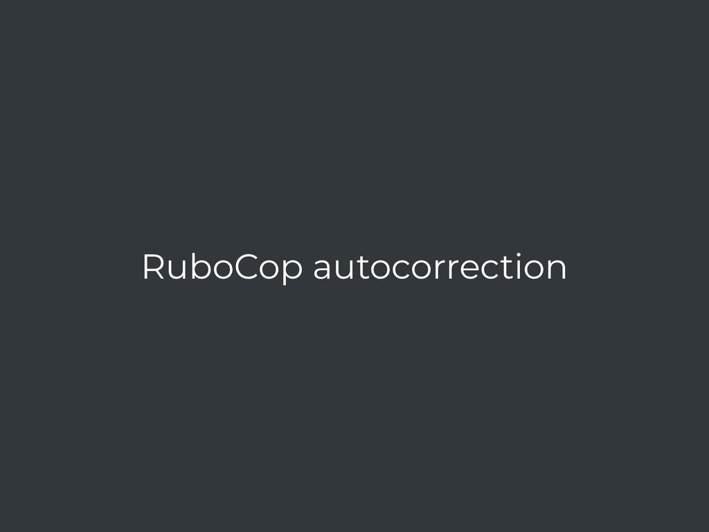 RuboCop autocorrection