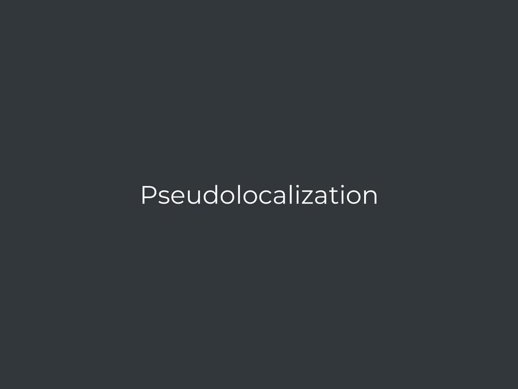 Pseudolocalization