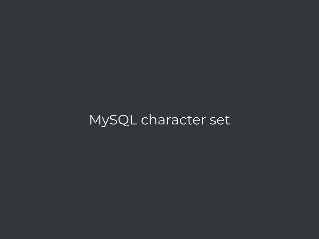 MySQL character set