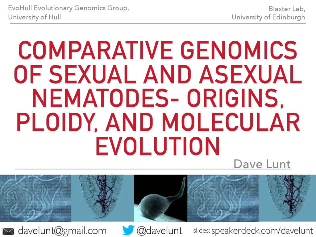 COMPARATIVE GENOMICS OF SEXUAL AND ASEXUAL NEMA...