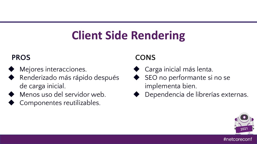 #netcoreconf 2021 Client Side Rendering PROS CO...