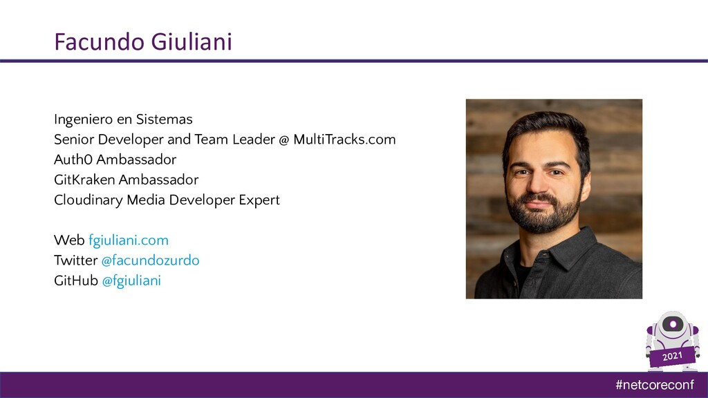 #netcoreconf 2021 Facundo Giuliani Ingeniero en...