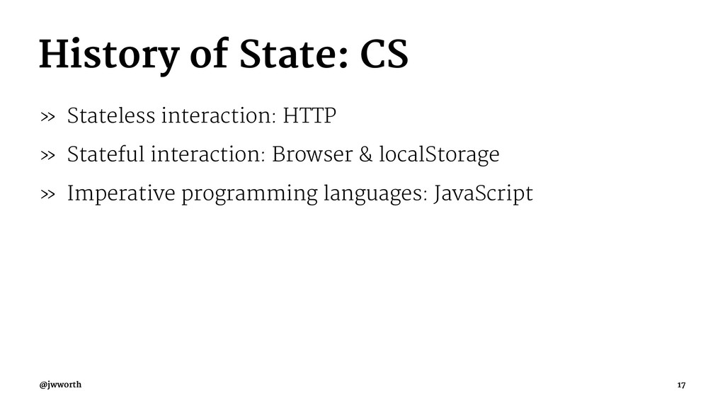 History of State: CS » Stateless interaction: H...