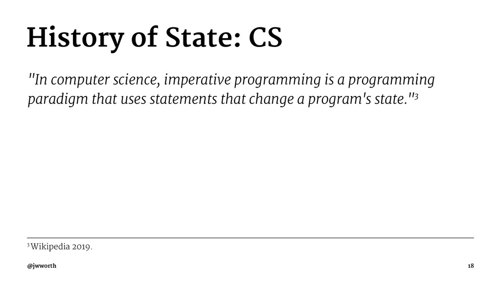"""History of State: CS """"In computer science, impe..."""