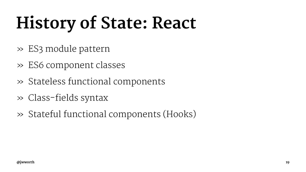 History of State: React » ES3 module pattern » ...