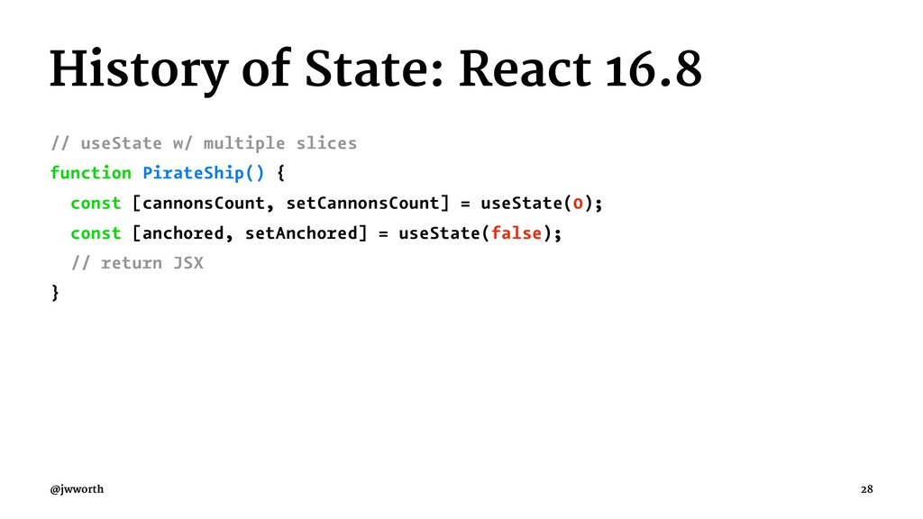 History of State: React 16.8 // useState w/ mul...