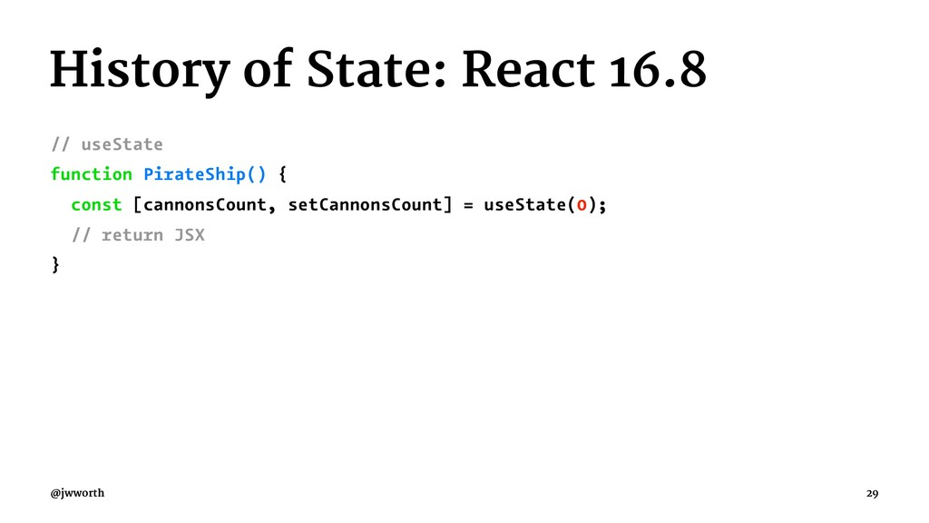 History of State: React 16.8 // useState functi...