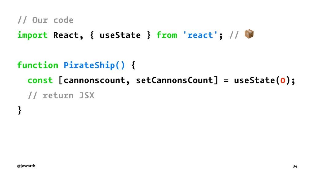 // Our code import React, { useState } from 're...