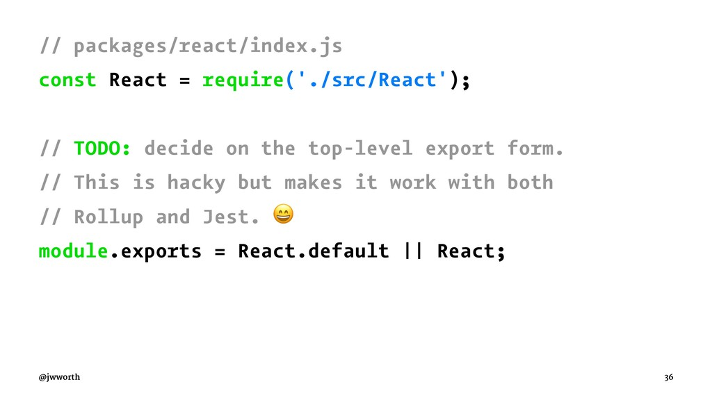 // packages/react/index.js const React = requir...