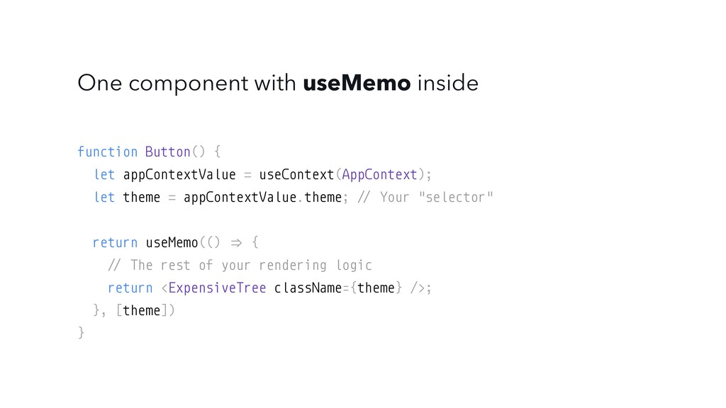 One component with useMemo inside function Butt...
