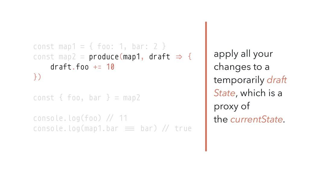 const map1 = { foo: 1, bar: 2 } const map2 = pr...
