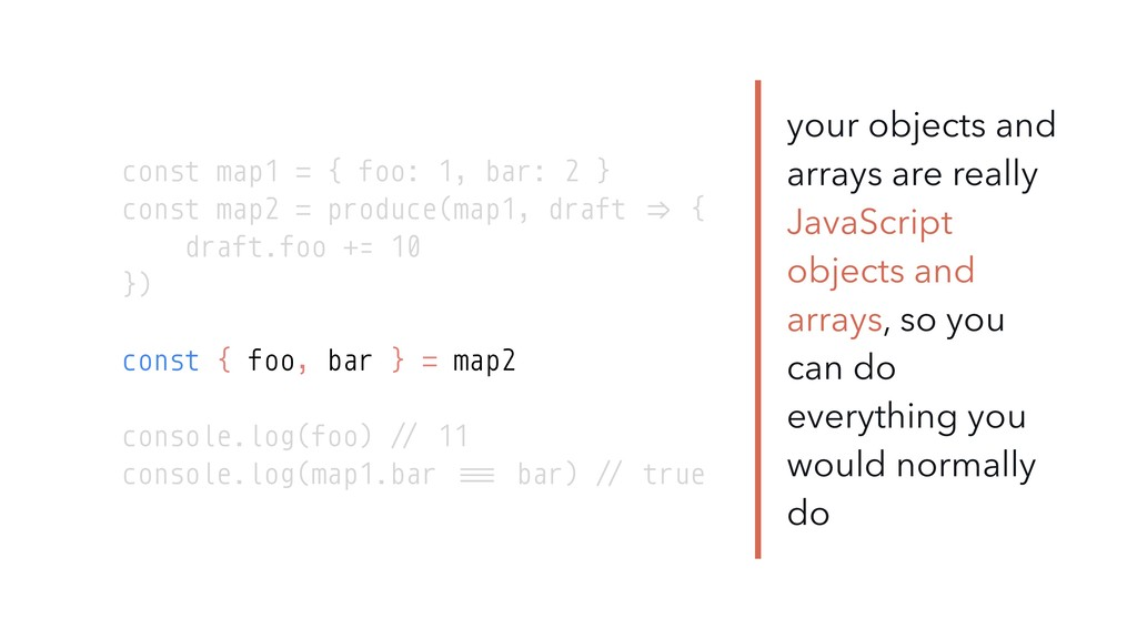 your objects and arrays are really JavaScript o...