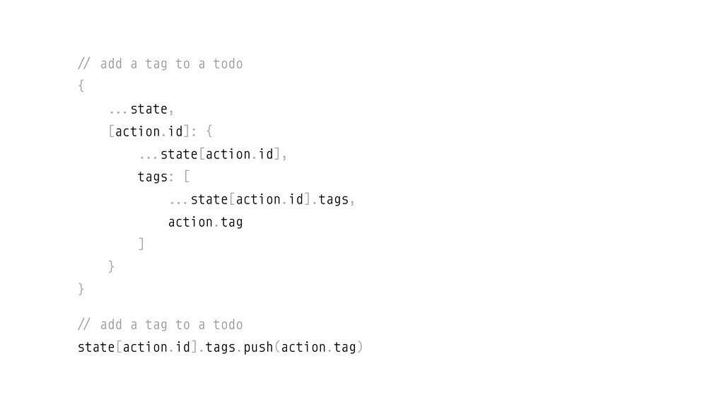 &' add a tag to a todo { &&.state, [action.id]:...