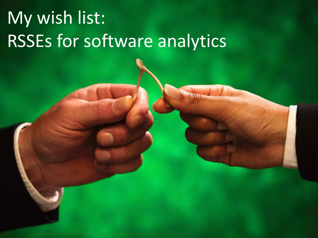 © Microsoft Corporation My wish list: RSSEs for...