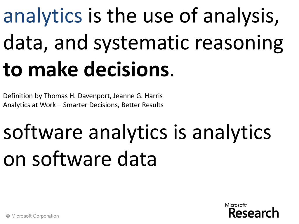 © Microsoft Corporation analytics is the use of...