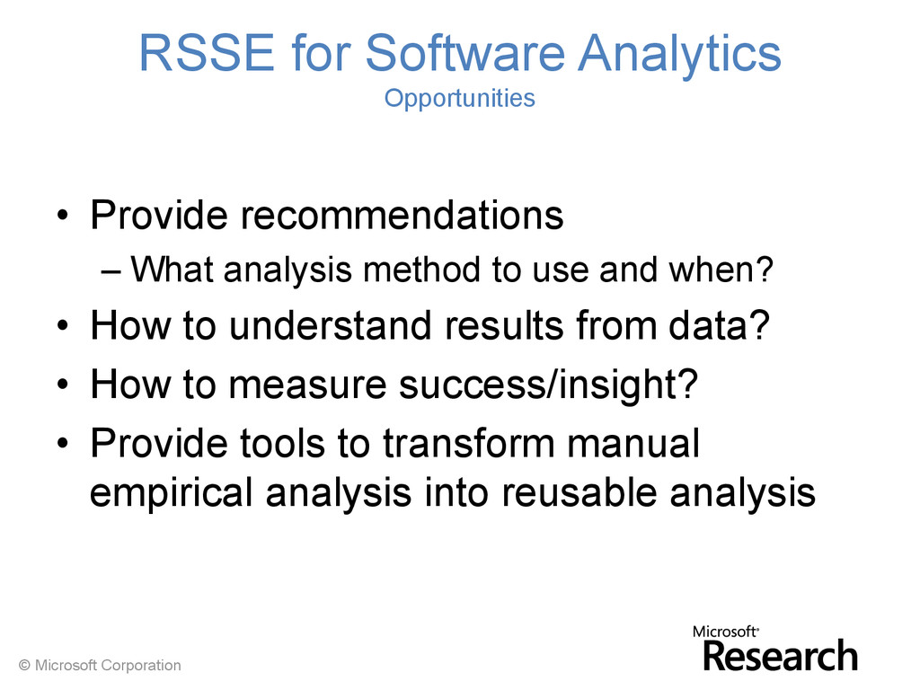 © Microsoft Corporation RSSE for Software Analy...
