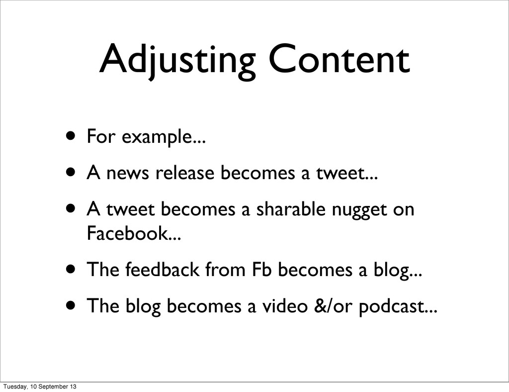 Adjusting Content • For example... • A news rel...