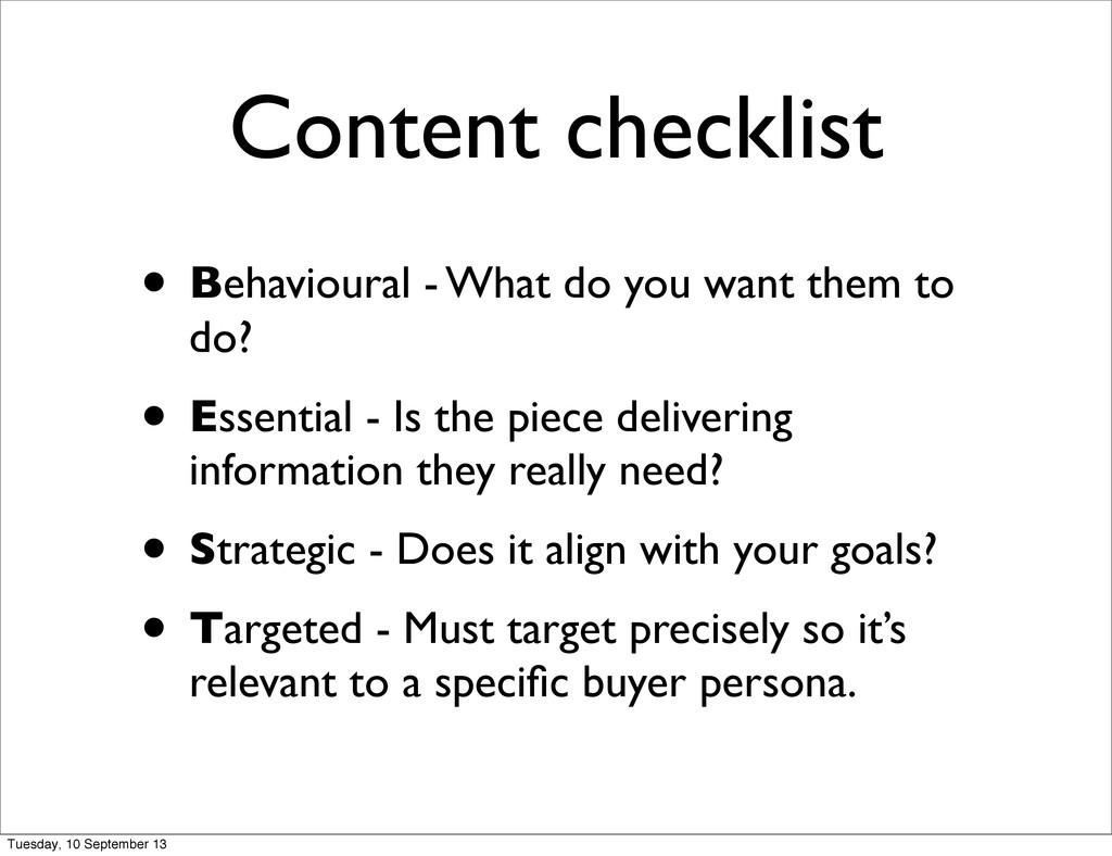 Content checklist • Behavioural - What do you w...