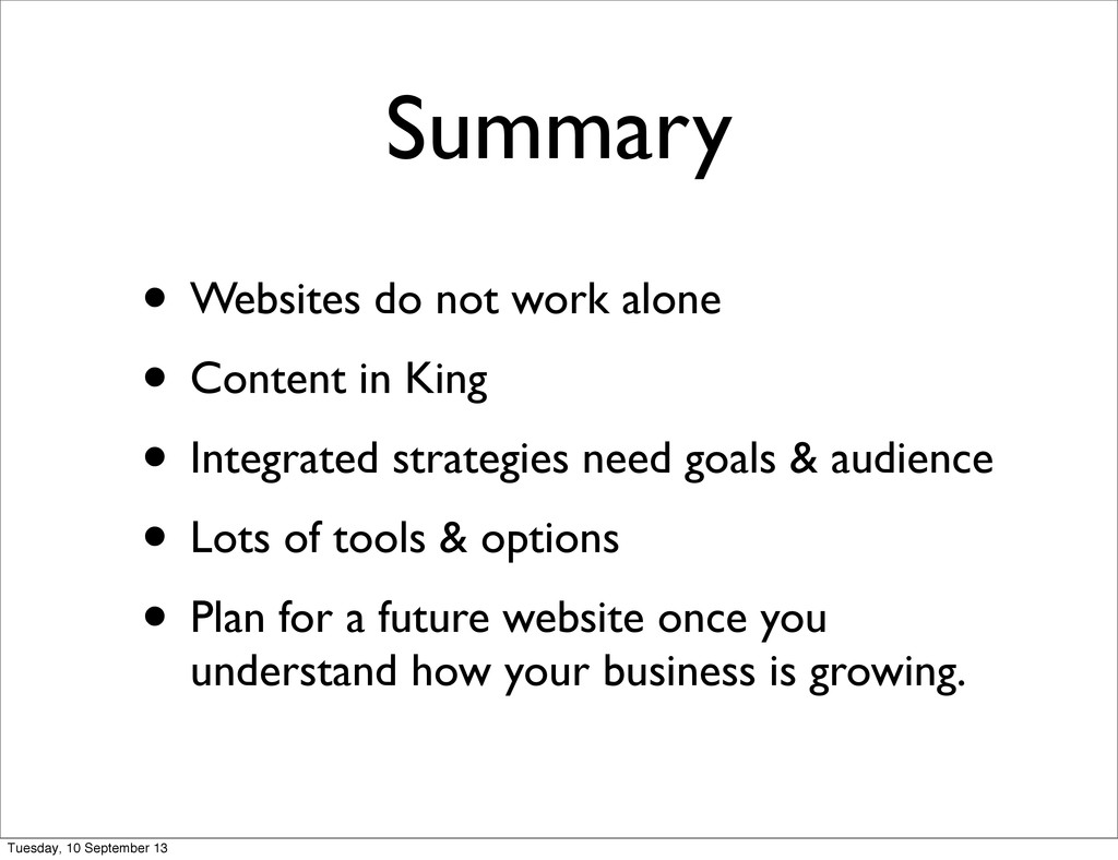 Summary • Websites do not work alone • Content ...