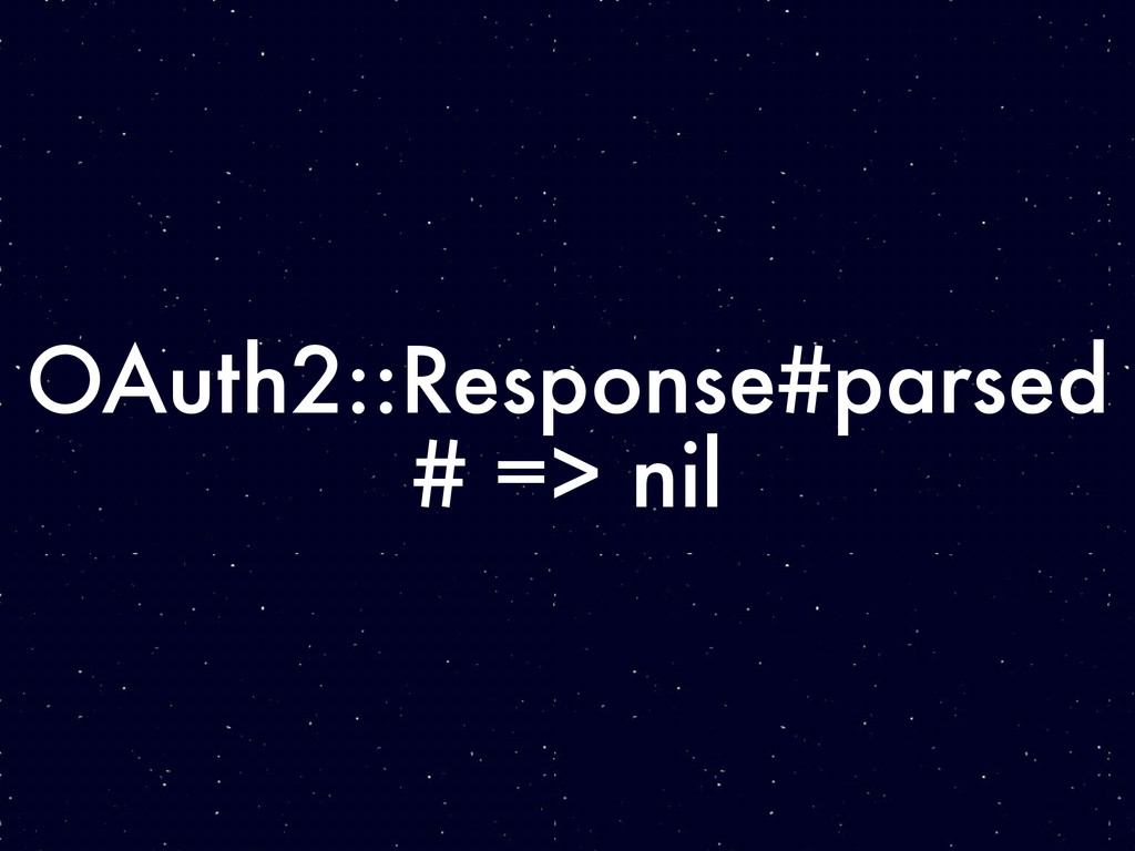 OAuth2::Response#parsed # => nil