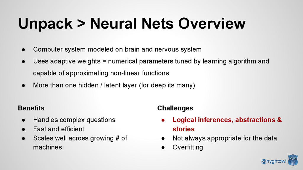 Unpack > Neural Nets Overview ● Computer system...