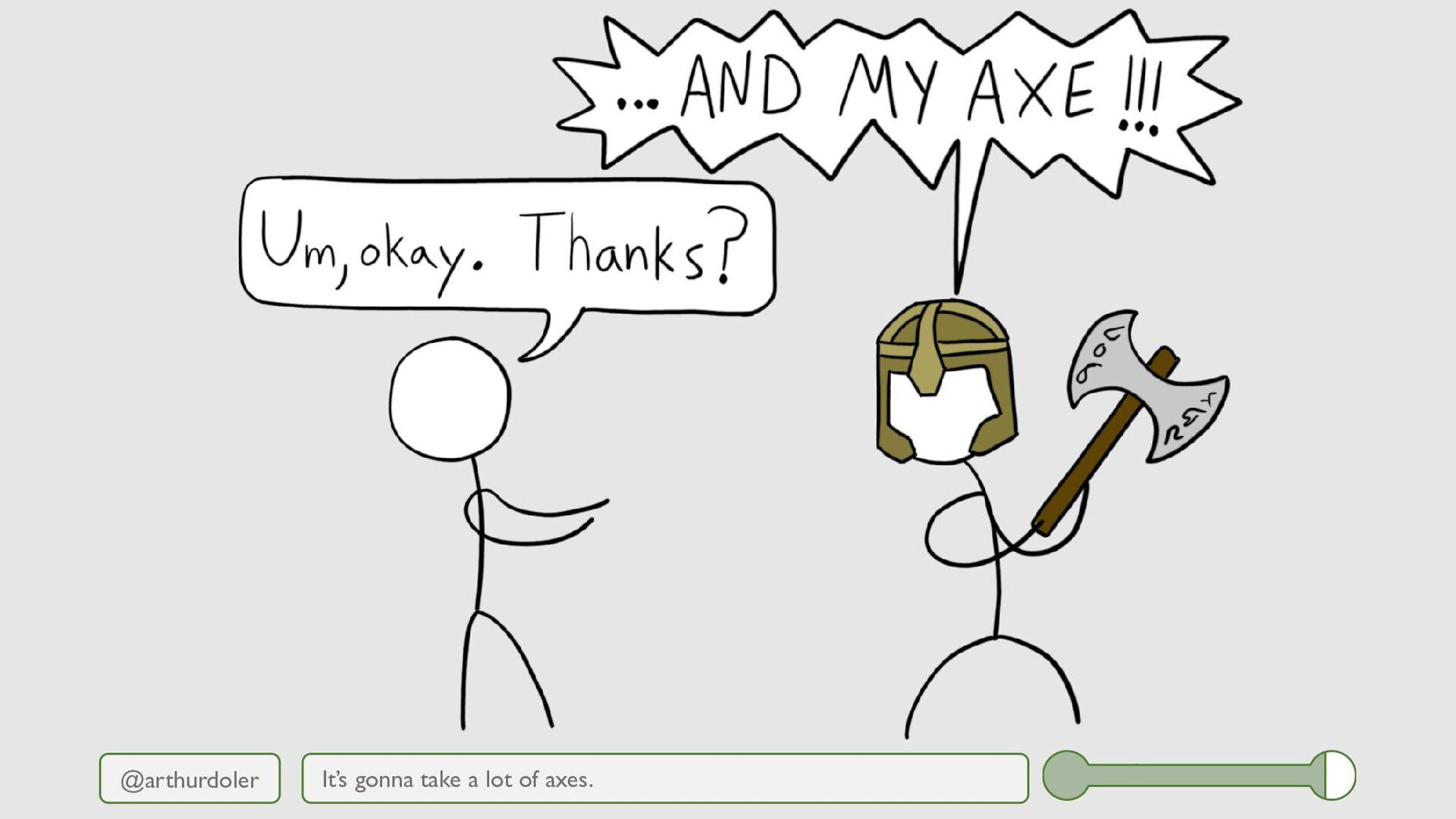 @arthurdoler It's gonna take a lot of axes.