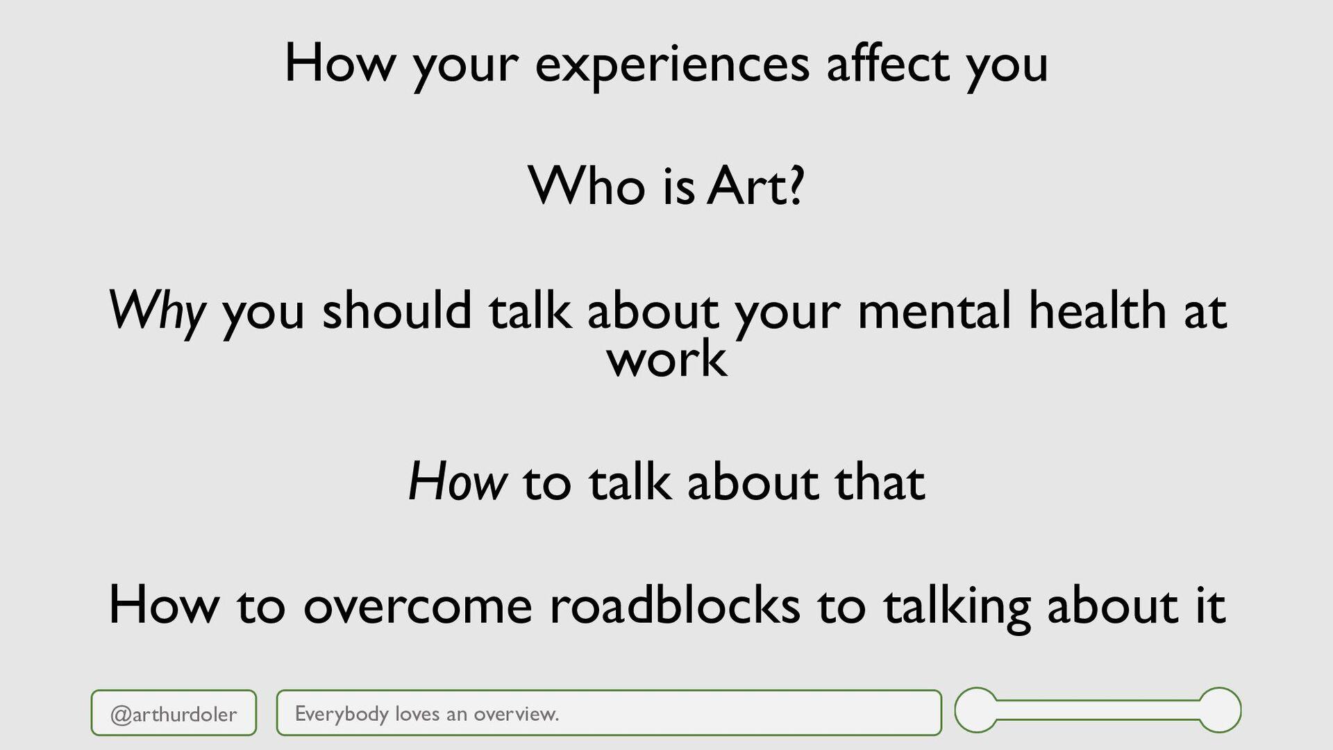 @arthurdoler How your experiences affect you Wh...