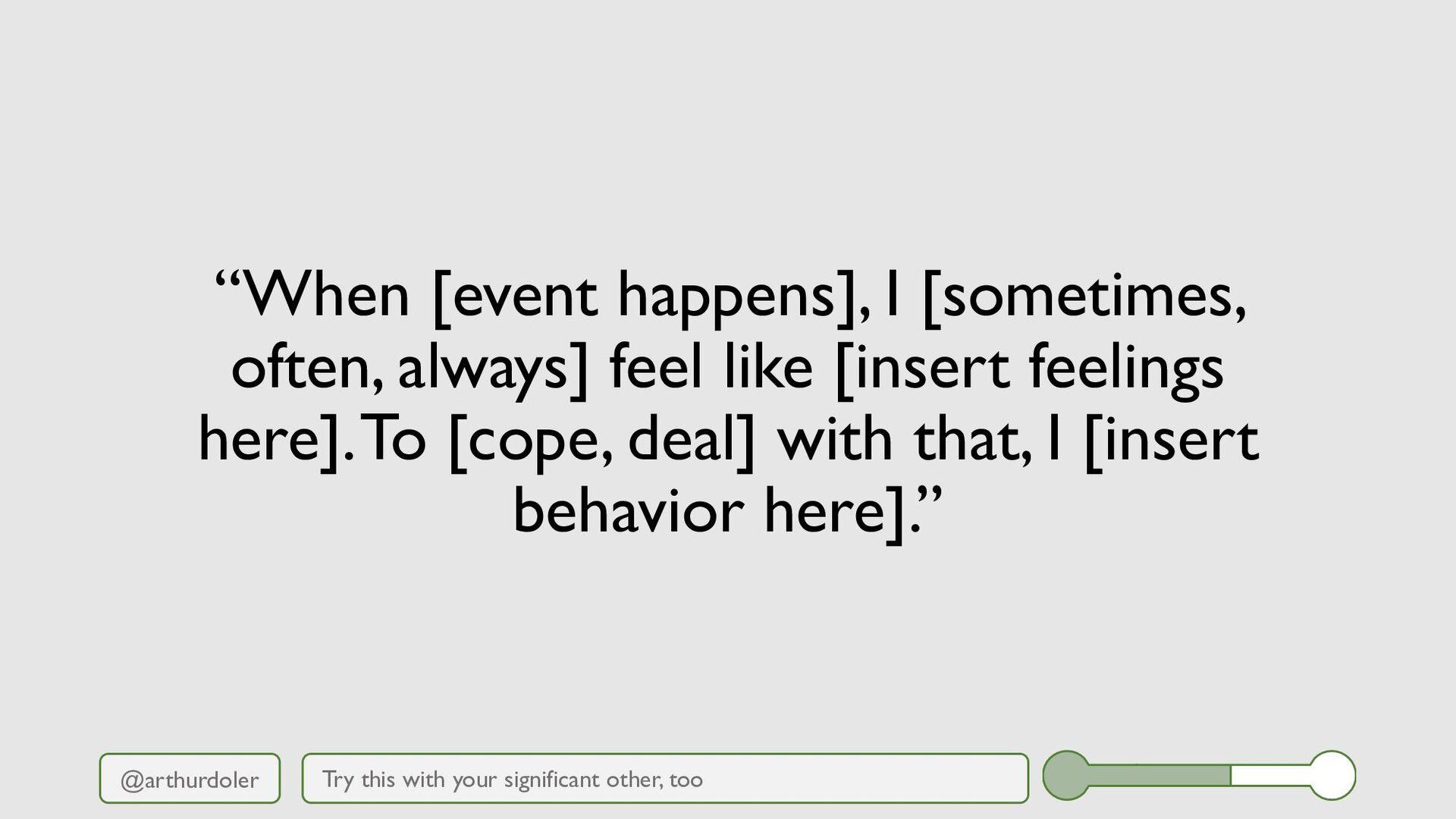 "@arthurdoler ""When [event happens], I [sometime..."