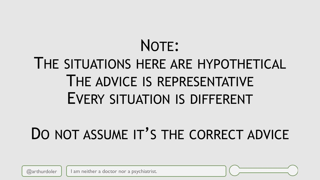 @arthurdoler NOTE: THE SITUATIONS HERE ARE HYPO...