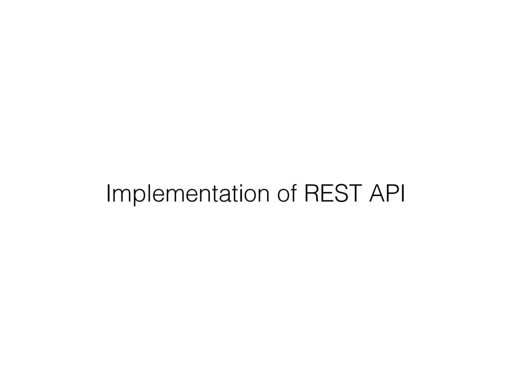 Implementation of REST API