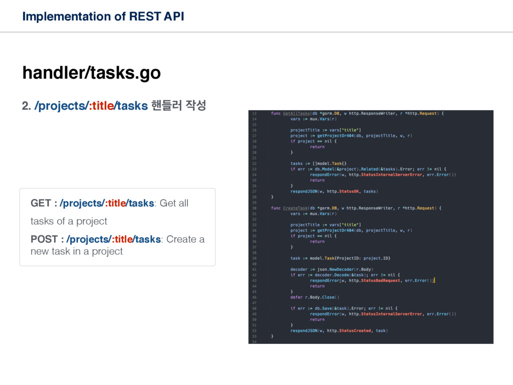 2. /projects/:title/tasks ೩ٜ۞  Implementation...
