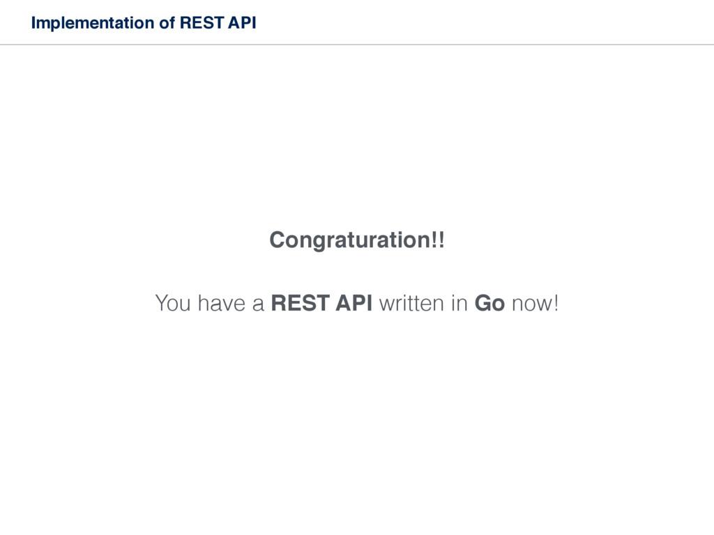 Implementation of REST API Congraturation!! You...