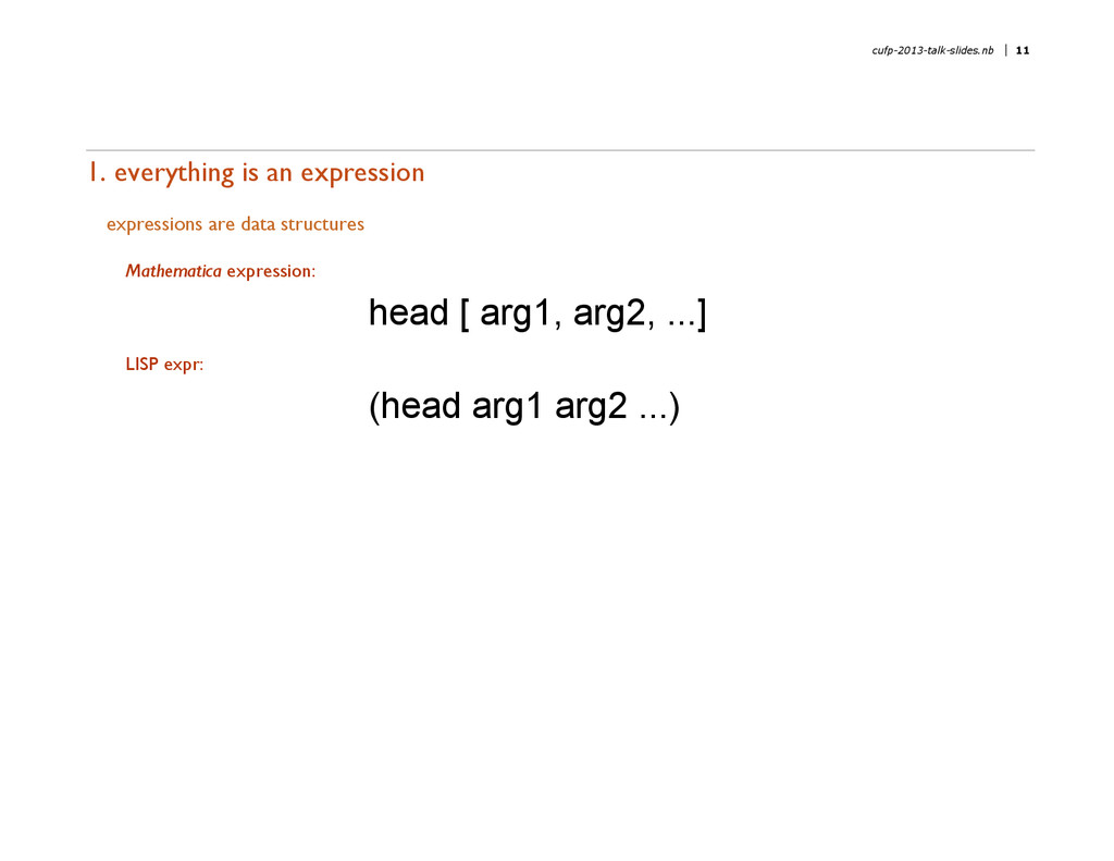 1. everything is an expression expressions are ...