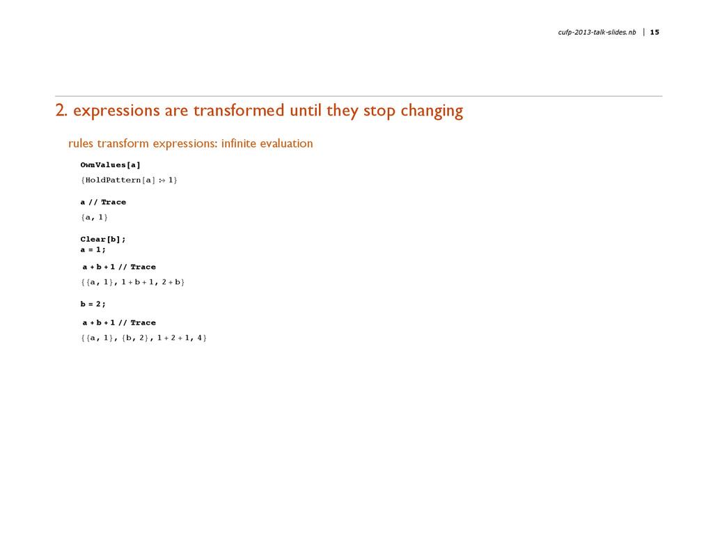 2. expressions are transformed until they stop ...