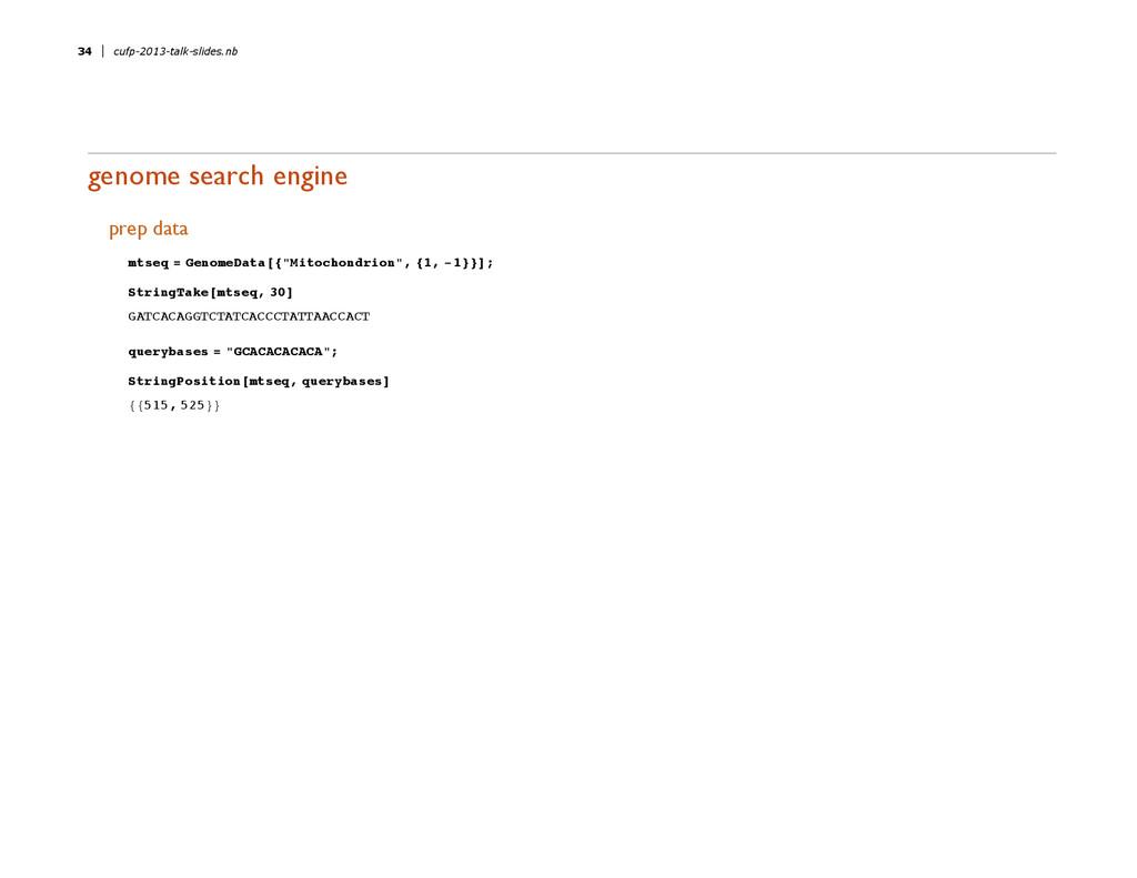 genome search engine prep data mtseq = GenomeDa...