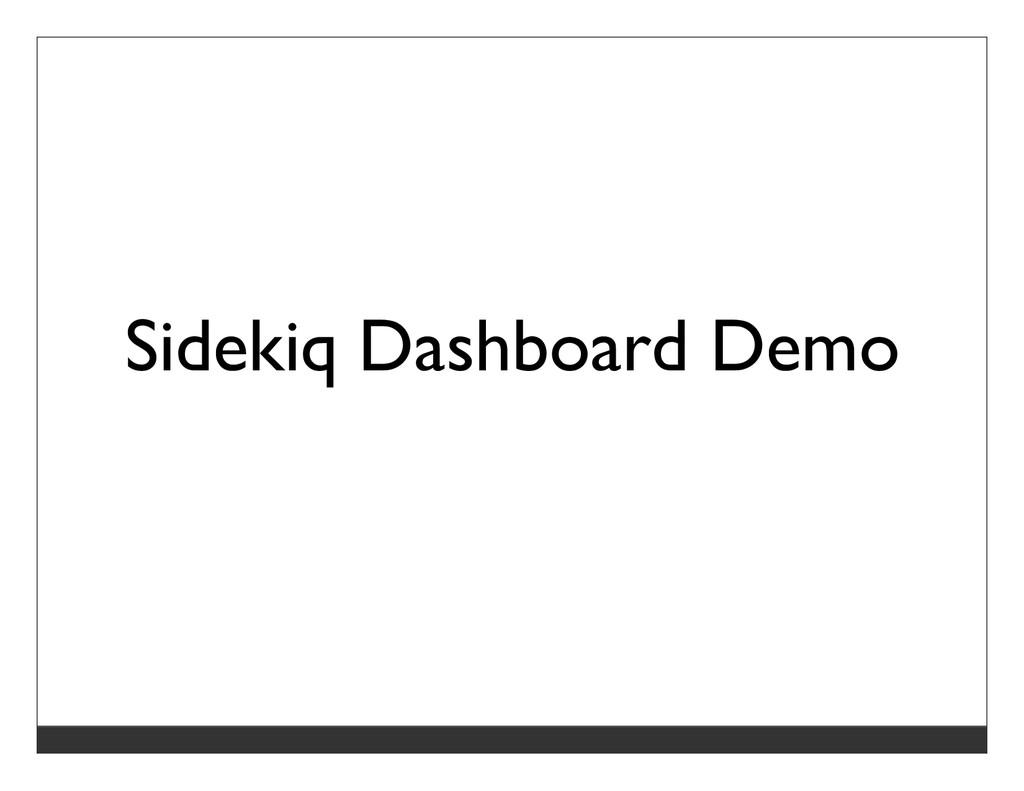 Sidekiq Dashboard Demo