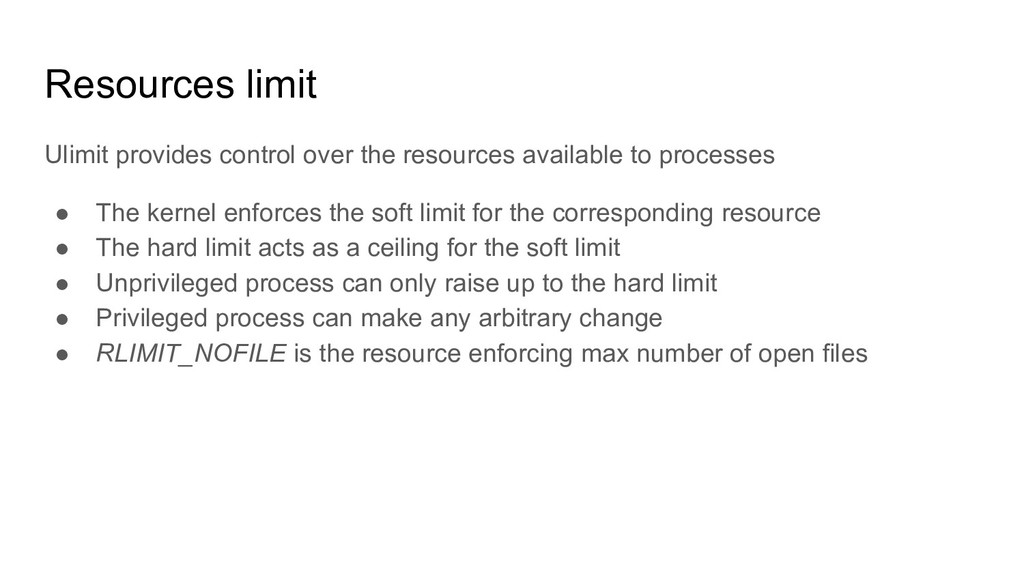 Resources limit Ulimit provides control over th...