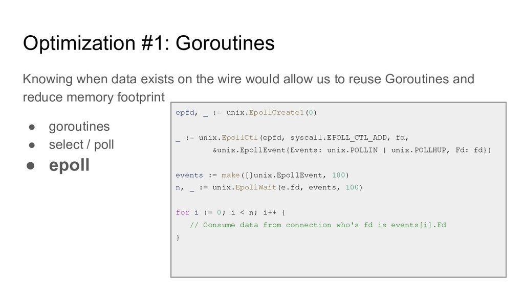 Optimization #1: Goroutines Knowing when data e...