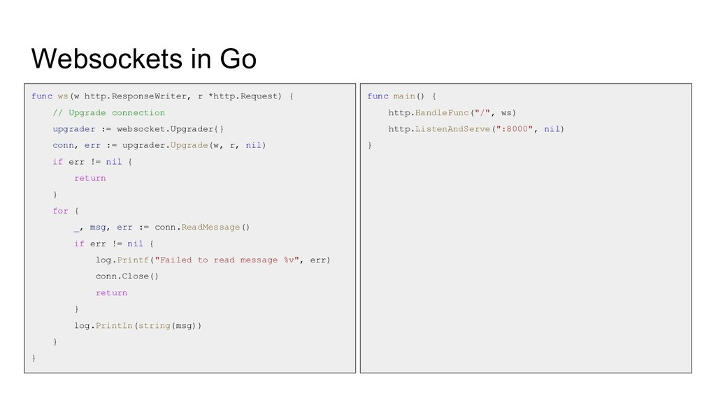 Websockets in Go func ws(w http.ResponseWriter,...