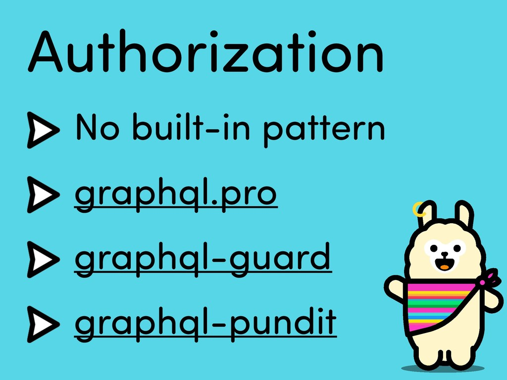 Authorization No built-in pattern graphql.pro g...