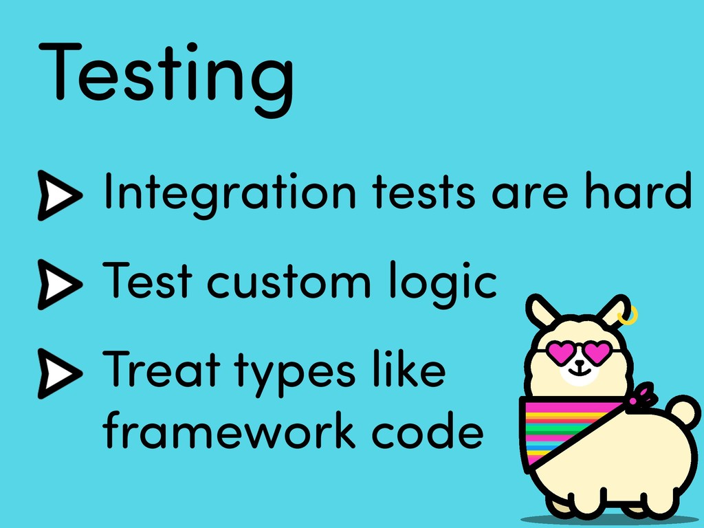 Testing Integration tests are hard Test custom ...