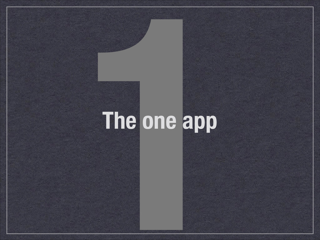 1 The one app