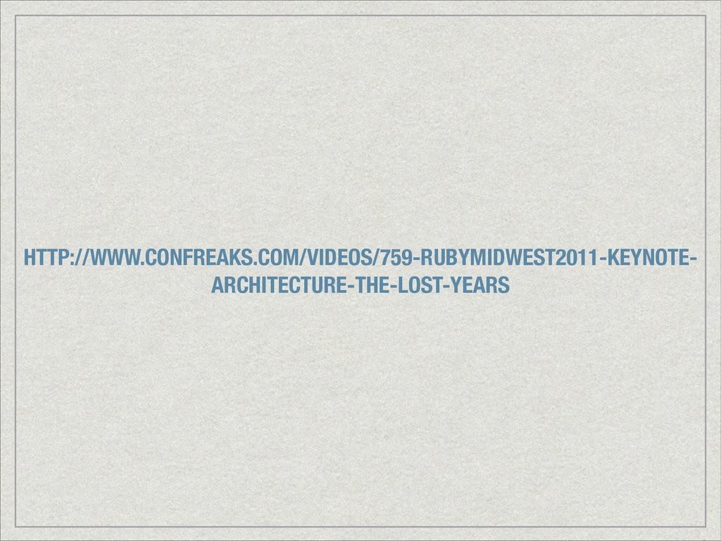 HTTP://WWW.CONFREAKS.COM/VIDEOS/759-RUBYMIDWEST...