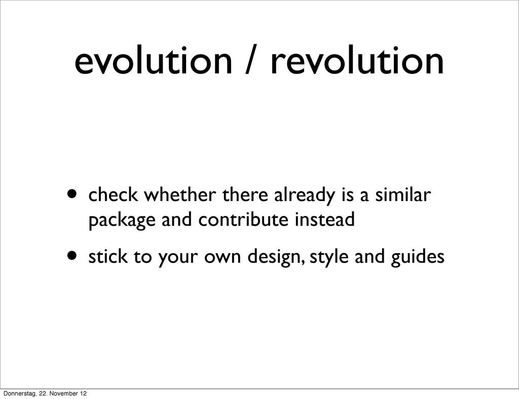 evolution / revolution • check whether there al...