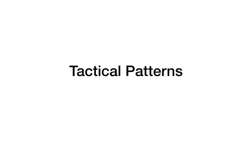 Tactical Patterns