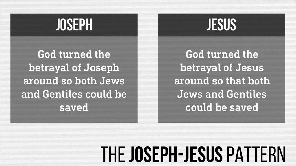 God turned the betrayal of Joseph around so bot...