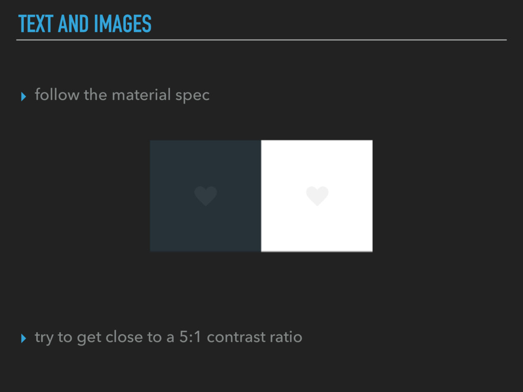▸ follow the material spec ▸ try to get close t...