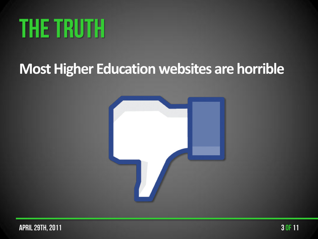 Most Higher Education websites are horrible