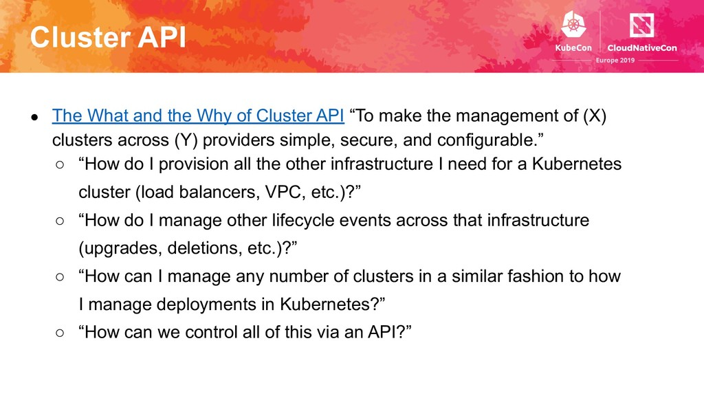 Cluster API ● The What and the Why of Cluster A...