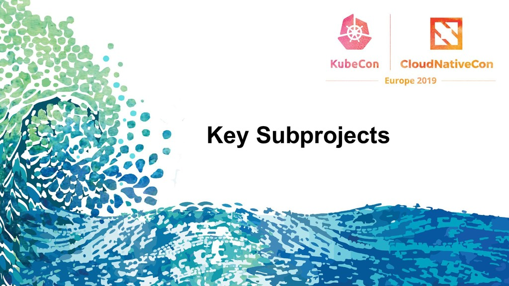 Key Subprojects